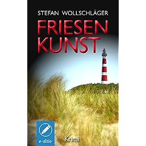Friesenkunst: Ostfriesen-Krimi