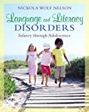 Language and Literacy Disorders: Infancy through Adolescence