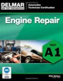 img - for ASE Test Preparation - A1 Engine Repair (Delmar Learning's Ase Test Prep Series) by Delmar (2011) Paperback book / textbook / text book