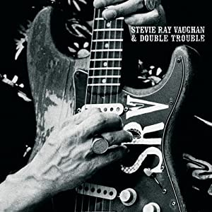 Stevie Ray Vaughan & Double Trouble - The Real Deal: Greatest Hits 2