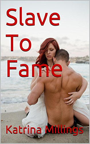 Book: Slave To Fame by Katrina Millings