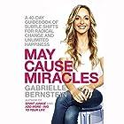 May Cause Miracles: A 40-Day Guidebook of Subtle Shifts for Radical Change and Unlimited Happiness Hörbuch von Gabrielle Bernstein Gesprochen von: Gabrielle Bernstein