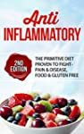 Anti Inflammatory: The Primitive Diet...