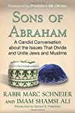 img - for Sons of Abraham: A Candid Conversation about the Issues That Divide and Unite Jews and Muslims by Rabbi Marc Schneier (2013-09-17) book / textbook / text book