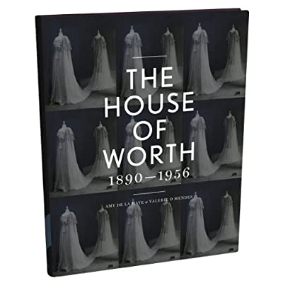 The House of Worth: Portrait of an Archive (Hardback)