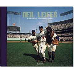 Neil Leifer: Ballet in the Dirt: Baseball photography of the 1960s and 70s