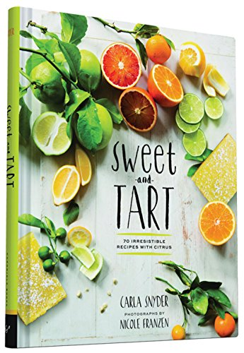 sweet-and-tart-70-irresistible-recipes-with-citrus