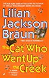 The Cat Who Went Up The Creek (Turtleback School & Library Binding Edition) (Cat Who... (Prebound)) (0613693647) by Braun, Lilian Jackson