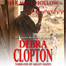 Her Mule Hollow Cowboy: New Horizon Ranch: Mule Hollow, Book 1 (       UNABRIDGED) by Debra Clopton Narrated by Kelley Hazen