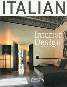 Italian Interior Design by Braun Publishing AG