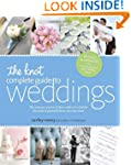 The Knot Complete Guide to Weddings:...