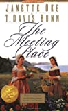The Meeting Place (Song of Acadia #1) (0764221760) by T. Davis Bunn