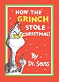 Dr. Seuss How the Grinch Stole Christmas (Dr Seuss)