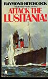 Attack the Lusitania!