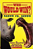 img - for Who Would Win Rhino vs. Hippo book / textbook / text book