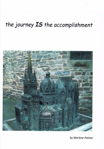 the journey IS the accomplishment: The World is a Wonderous Place (Volume 1) PDF