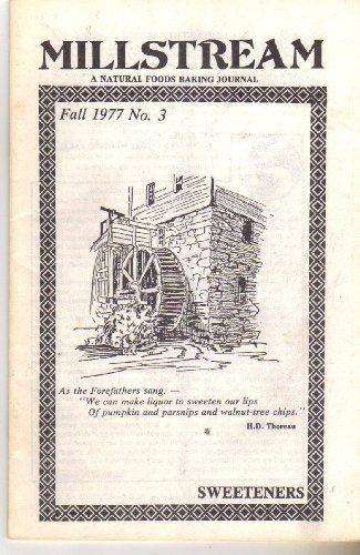 Millstream :A Natural Foods Baking Journal, Fall 1977, No. 3
