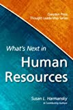 img - for What's Next in Human Resources book / textbook / text book