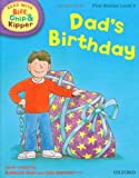 Oxford Reading Tree Read with Biff, Chip, and Kipper: First Stories: Level 2: Dad's Birthday (Read at Home 1c)