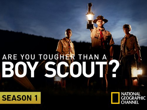 Are You Tougher than a Boy Scout?  Season 1