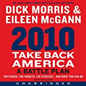 2010: Take Back America: A Battle Plan | [Dick Morris, Eileen McGann]