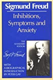 Inhibitions, Symptoms and Anxiety (0393008746) by Freud, Sigmund