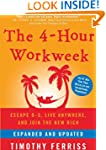The 4-Hour Workweek (Expanded and Upd...