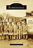 img - for Robbinsdale (Images of America) book / textbook / text book