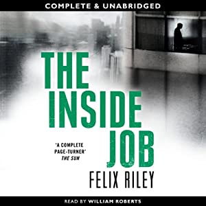 The Inside Job | [Felix Riley]