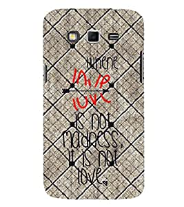 Love Quotes 3D Hard Polycarbonate Designer Back Case Cover for Samsung Galaxy Grand 2 :: Samsung Galaxy Grand 2 G7105 :: Samsung Galaxy Grand 2 G7102