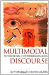 Multimodal Discourse: The Modes and M...
