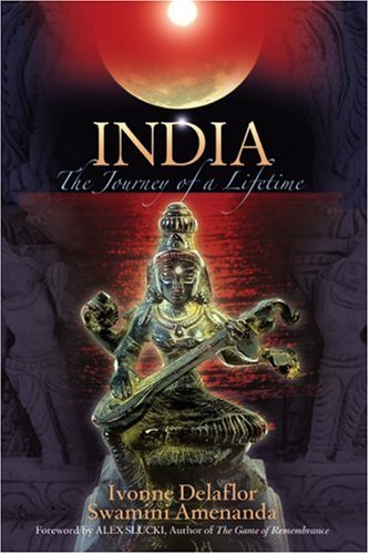 India: The Journey Of A Lifetime