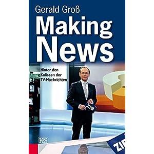 Making News: Hinter den Kulissen der TV-Nachrichten