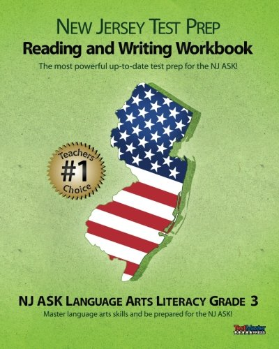 NEW JERSEY TEST PREP Grade 3 Reading and Writing Workbook: NJ ASK Language Arts Literacy