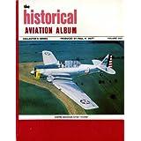 Historical Aviation Album: All American Series/Collector's Series) ~ Paul Matt