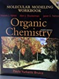 Molecular Modeling Workbook for Organic Chemistry: Fourth Edition (0131410407) by Paula Yurkanis Bruice