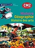 Magellan Histoire-Géographie Histoire des arts CM2 éd. 2011 - Manuel de l'élève + Atlas