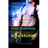In His Control (sexy romantic thriller - full length ) ~ Nina Bruhns