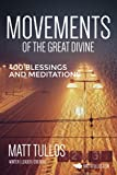 img - for Movements of The Great Divine: 400 Meditations and Blessings book / textbook / text book