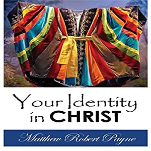Your Identity in Christ Audiobook
