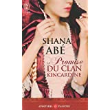 La Promise du clan Kincardinepar Shana Ab