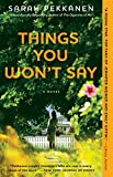 www.payane.ir - Things You Won't Say: A Novel