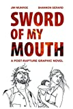 img - for Sword of My Mouth book / textbook / text book