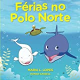 img - for F rias No Polo Norte: Eddie and Bella (Volume 2) (Portuguese Edition) book / textbook / text book