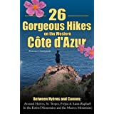 26 Gorgeous Hikes on the Western Cote D&#39;Azur ~ Florence Chatzigianis