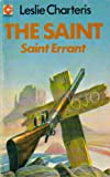 Saint Errant (Coronet Books) (0340017104) by Leslie Charteris
