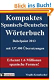 Kompaktes Spanisch-Deutsches W�rterbuch Babelpoint 2013
