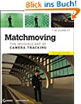 Matchmoving: The Invisible Art of Cam...