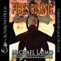 Fires Rising Audiobook by Michael Laimo Narrated by Jack de Golia