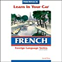 Learn in Your Car: French, Level 2  by Henry N. Raymond Narrated by Henry N. Raymond